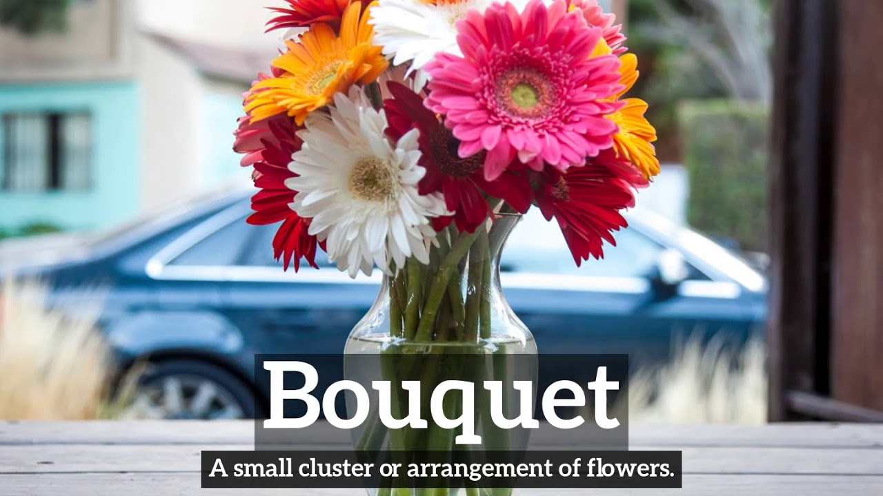 What is bouquet how does bouquet look how to say bouquet in what is bouquet how does bouquet look how to say bouquet in english izmirmasajfo