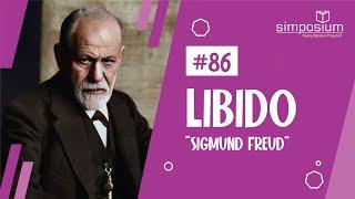 Libido II (Sigmund Freud) || DISKUSIUM #86