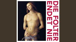 Die Folter endet nie (St. Sebastian Mix)