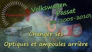Changer ampoule et feux arrière - Volkswagen Passat B6 break