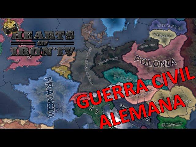 Una GUERRA CIVIL INEVITABLE   Hearts of Iron IV   Alemania #2