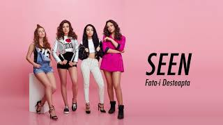 SEEN - Fata-i desteapta (#independenta) - Official Audio
