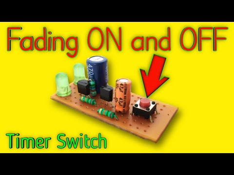 Fading ON And OFF Delay Circuit | By ES Tech Knowledge