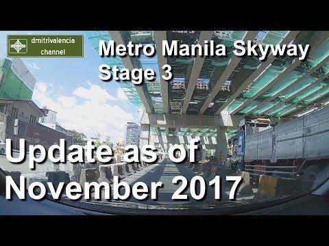 Metro Manila Skyway Stage 3 update as of November 2017