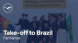 Abflug der deutschen Nationalmannschaft nach Brasilien | Lufthansa