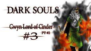 Histórias de Dark Souls #3 Gwyn, Lord of Cinder part 2