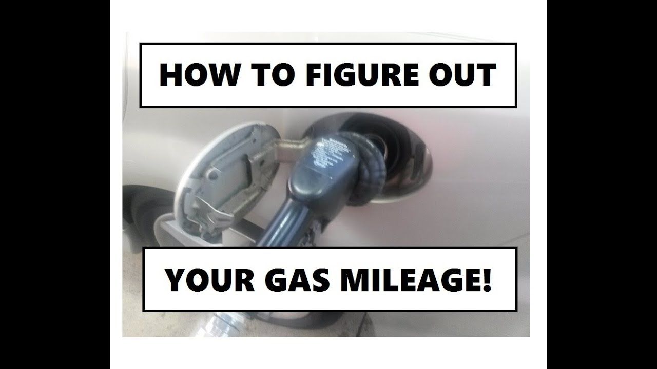 how to calculate your gas mileage