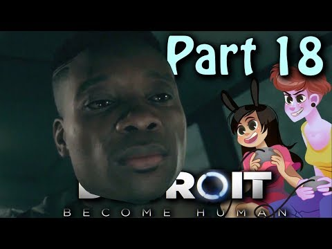 A Family | Detroit Become Human | 2 Girls 1 Let's Play Walkthrough Part 18