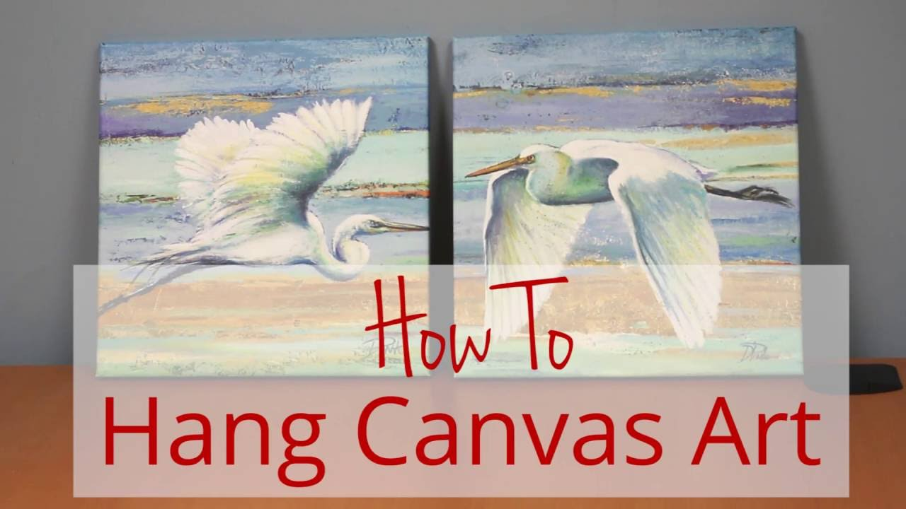 How To Hang Canvas Art Framed Art Tv Youtube