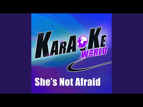 She's Not Afraid (Originally Performed by One Direction)