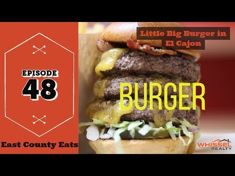 East County Eats Ep 48 - Little Big Burger in El Cajon