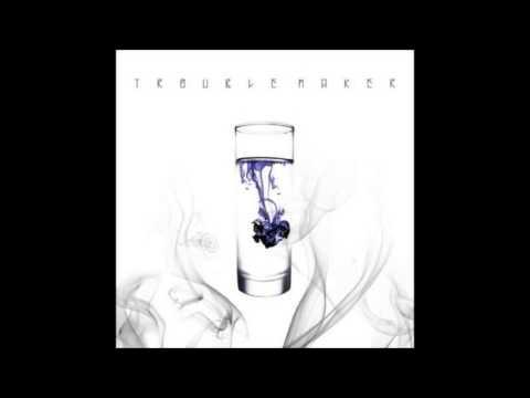 Trouble Maker-내일은 없어(Now)(Audio)