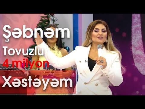 Şəbnəm Tovuzlu - Xəstəyəm (Şou ATV)