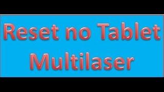 [Android]- -Formatar tablet com Senha multilaser M7-- FULL HD 2015