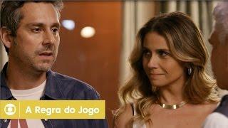 A Regra do Jogo: capítulo 66 da novela, sábado, 14 de novembro, na Globo