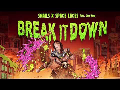 snails & space laces-break it down