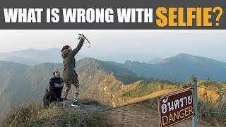 WHAT'S WRONG WITH SELFIE??