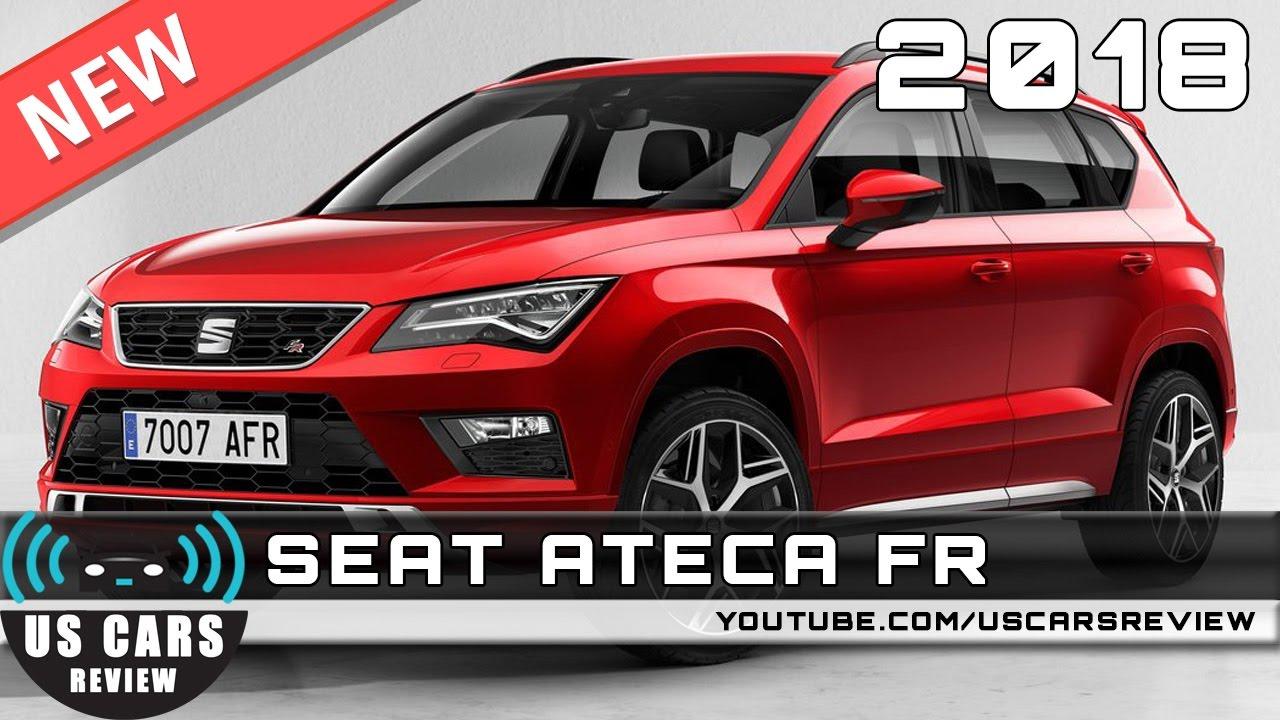new 2018 seat ateca fr review news interior exterior youtube. Black Bedroom Furniture Sets. Home Design Ideas