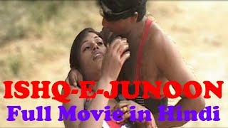 Ishq-E-Junoon full Movie in Hindi Original