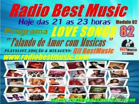 LOVE SONGS Edição 82 - Modulo 02 = Radio Best Music