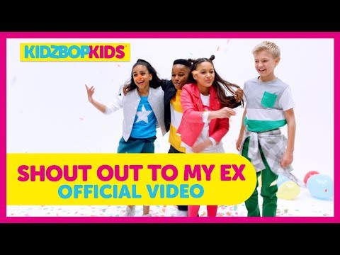 KIDZ BOP Kids  Shout Out To My Ex  Music  KIDZ BOP