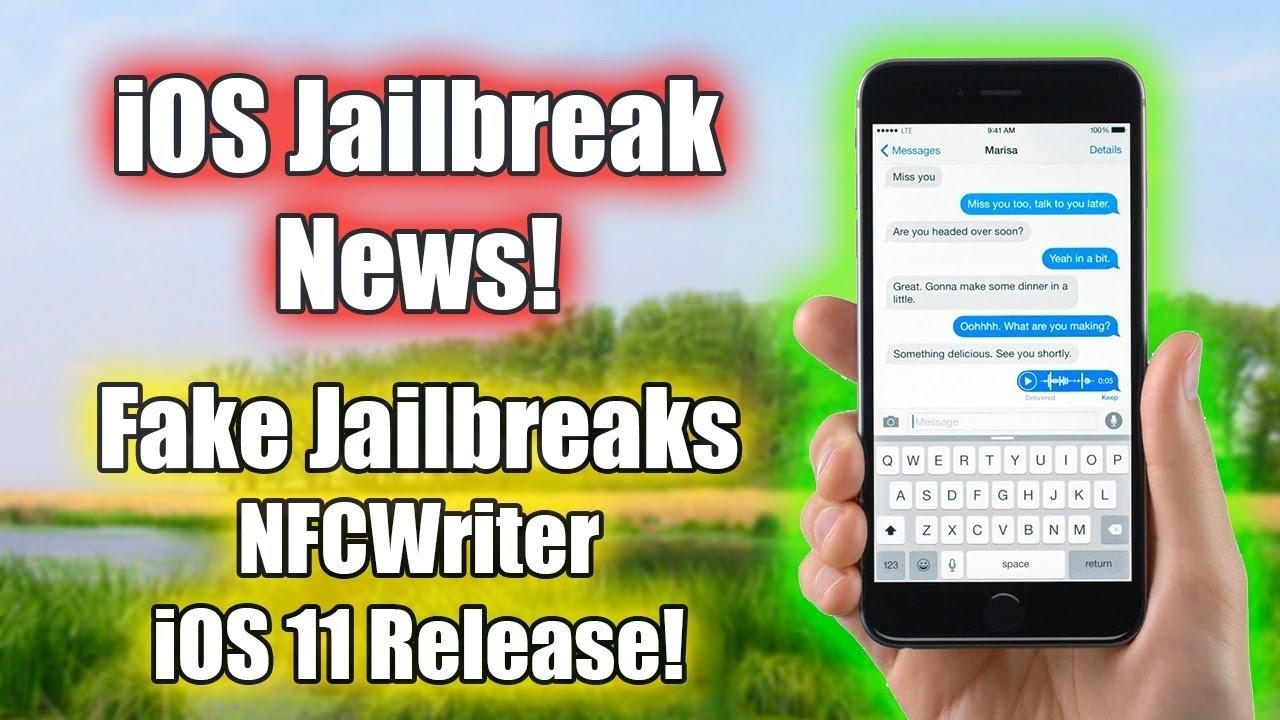 JAILBREAK UPDATE!   FAKE iOS 10 3 3 Jailbreaks, NFCWriter Update, iOS 11  Update