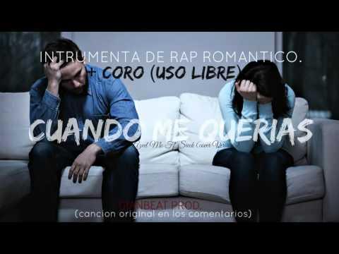 Instrumental De Rap Romantico Con Coro 2017