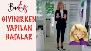 BurcuEs | Giyinirken Yapılan Hatalar | Ayakkabı Nasıl Kombinlenir? | Moda Mı Dediniz?