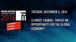 Climate Change: Threat or Opportunity for the Global Economy?