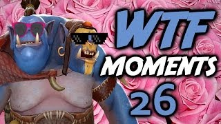 Dota 2 WTF Moments 26