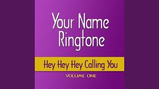 Dad Calling You, Hey Hey Hey