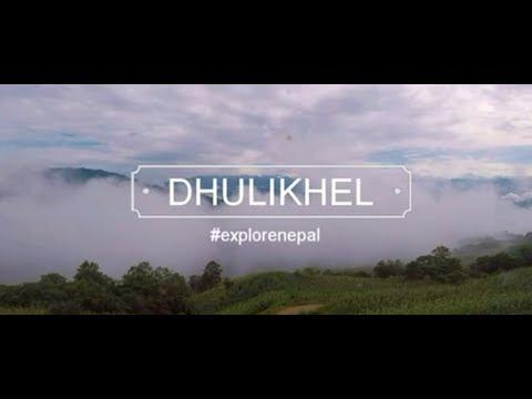 DHULIKHEL | #EXPLORE NEPAL  | #TRAVEL NEPAL | TRAVEL