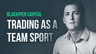 When trading becomes a team sport... | Blackpier Capital