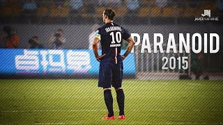 Zlatan Ibrahimovi  Paranoid  Skills  Goals HD