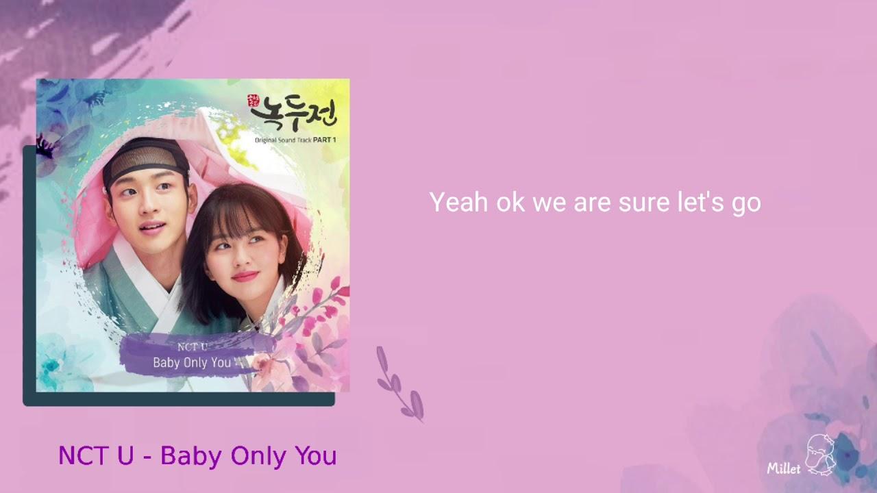 【韓繁中字+空耳】NCT U(도영&마크)- Baby only you (朝鮮浪漫喜劇-綠豆傳 OST Part.1) - YouTube
