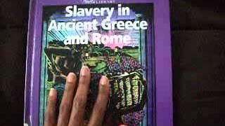 """Slavery in Ancient Greece and Rome"" by Jacqueline Dembar Greene (Book Review #20"