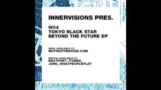 IV04 Tokyo Black Star - Deep Sea - Beyond The Future EP