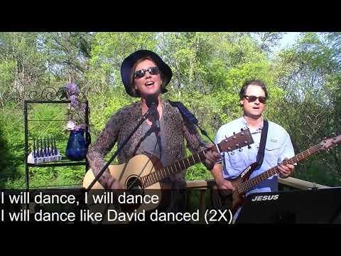 E5.19 I Will Dance Like David Danced Lyrics