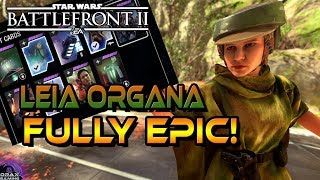 LEIA ORGANA FULLY EPIC!   Star Card Guide and Tips (Star Wars Battlefront 2)