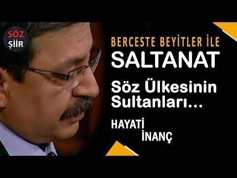 Saltanat - Söz ülkesinin sultanları - Hayati İnanç