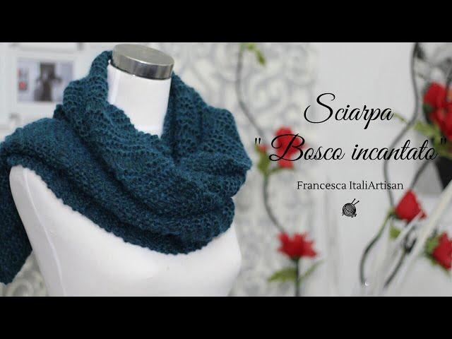 Sciarpa Bosco incantato / Sciarpa ai ferri  I Tutorial maglia / video campione