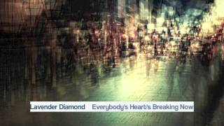 Lavender Diamond -- Everybody