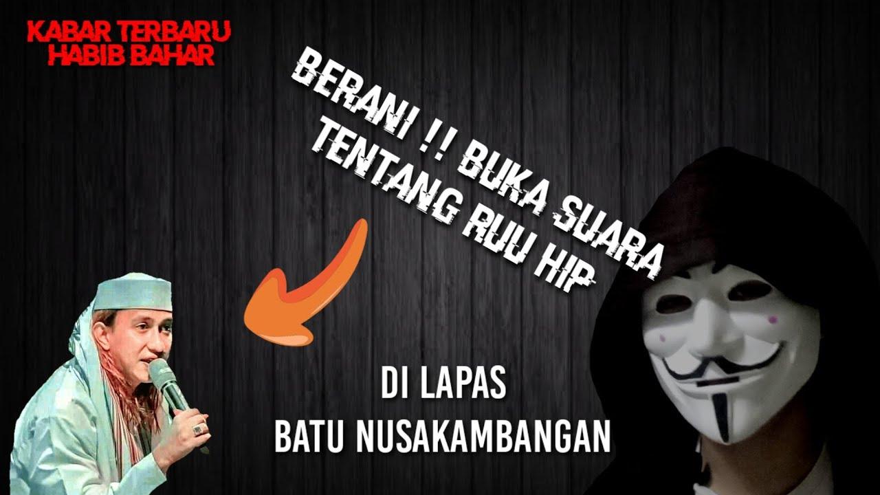 HABIB BAHAR BUKA SUARA TENTANG RUU HIP    Kabar Terbaru ...