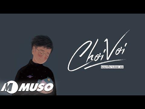 Chơi Vơi - Nguyễn Thành An [ MV - Lyric ]
