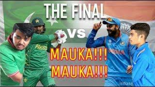 india vs pakistan   mauka mauka   champions trophy final   swag buster