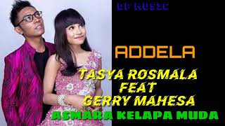 Download Mp3 Terbaru Tasya Rosmala Feat Gerry Mahesa - Asmara Kelapa Muda