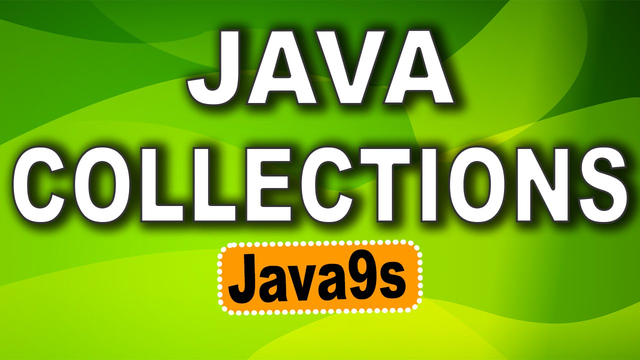 Java collections tutorial 01 introduction to collections java9s java collections tutorial 01 introduction to collections java9s youtube baditri Image collections