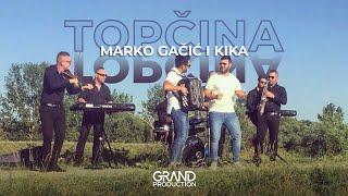 Marko Gacic i Kika - Topcina - (Official Video 2018)