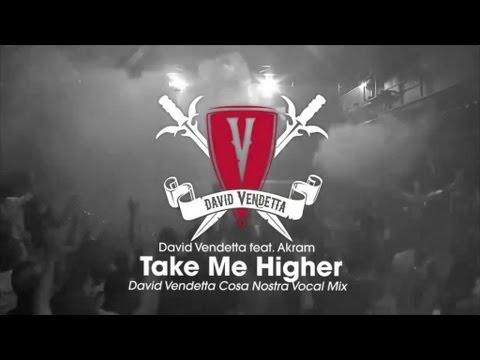 David Vendetta - Take Me Higher (David Vendetta Cosa Nostra Vocal Mix)