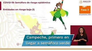 Durante el Informe Diario sobre Coronavirus se informó que Campeche es el primer estado en llegar a semáforo verde de riesgo por Covid-19, mientras que 16 se mantienen en amarillo y 15 en naranja